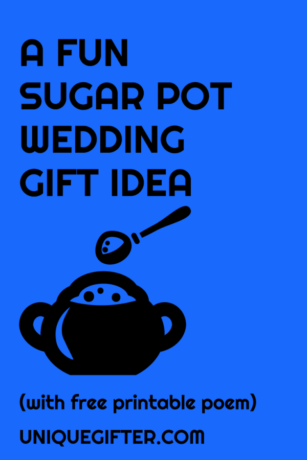 Sugar Pot Gift Idea