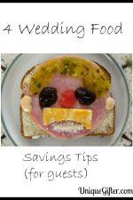 4 Wedding Food Savings Tips (for guests)