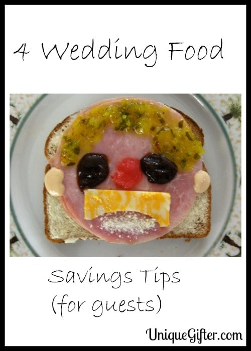 4 Wedding Food Savings Tips (for guests)