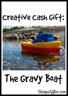 Creative Cash Gift: The Gravy Boat