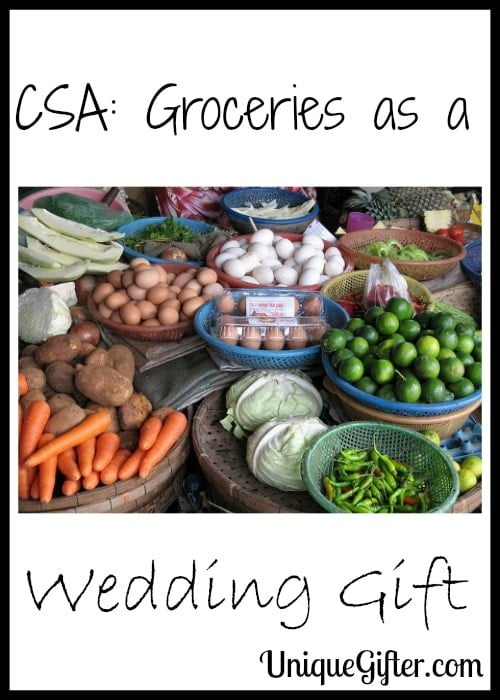 CSA Groceries as a Wedding Gift