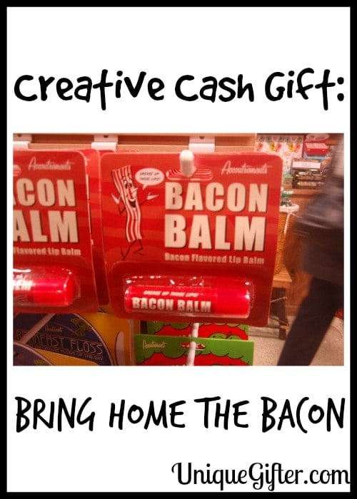 Creative Cash Gift Bring Home the Bacon