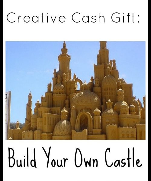 Creative Cash Gift: Build Your Own Castle