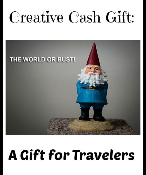 Creative Cash Gift: A Gift for Travelers