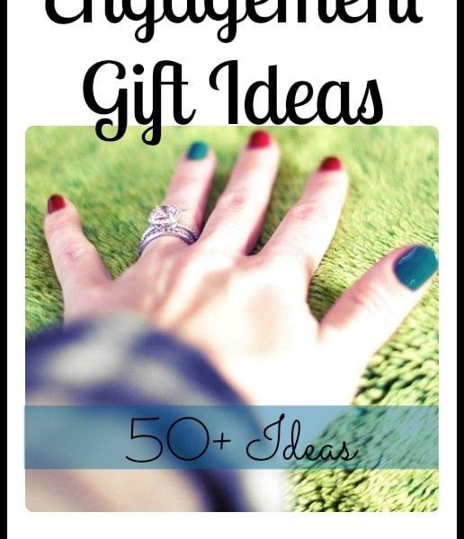 Engagement Gift Ideas – Part V
