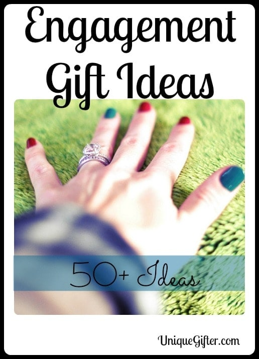 Engagement Gift Ideas - Part V - Over 50 Ideas