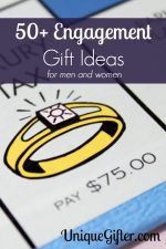 Engagement Gift Ideas – Part III