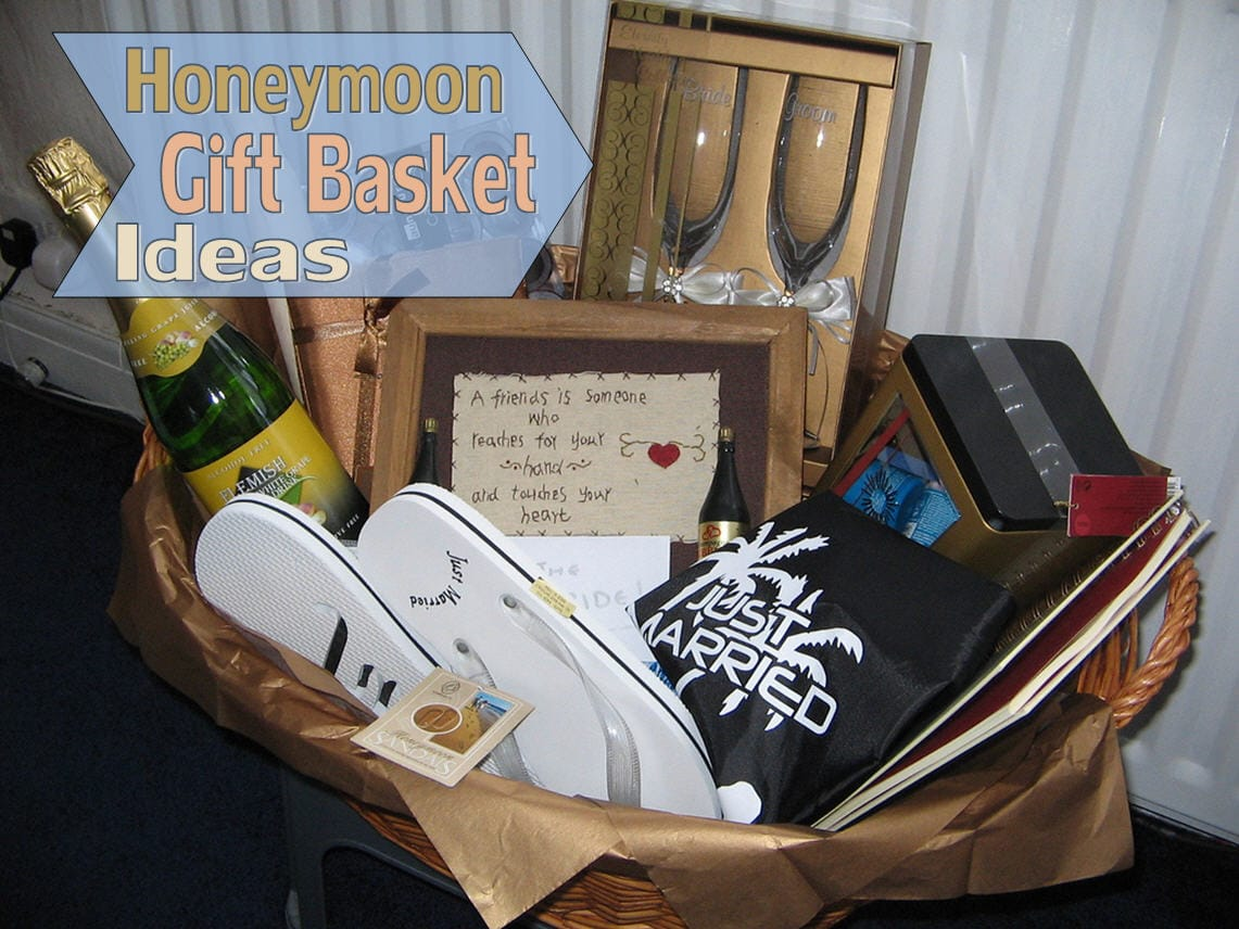 Creative Wedding Gift Basket Ideas : Honeymoon Gift Basket Ideas - Unique Gifter
