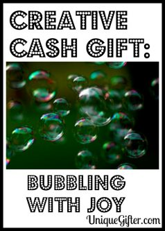 Creative Cash Gift Bubbling with Joy