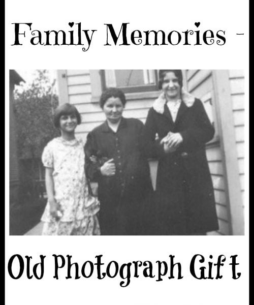Family Memories – Old Photograph Gift
