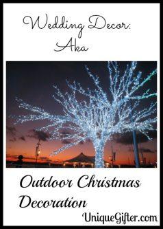 Wedding Decor: Aka Outdoor Christmas Decoration
