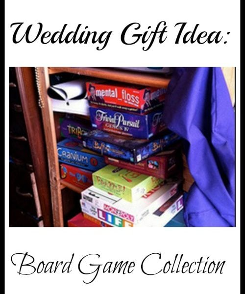 Wedding Gift Idea: Board Game Collection