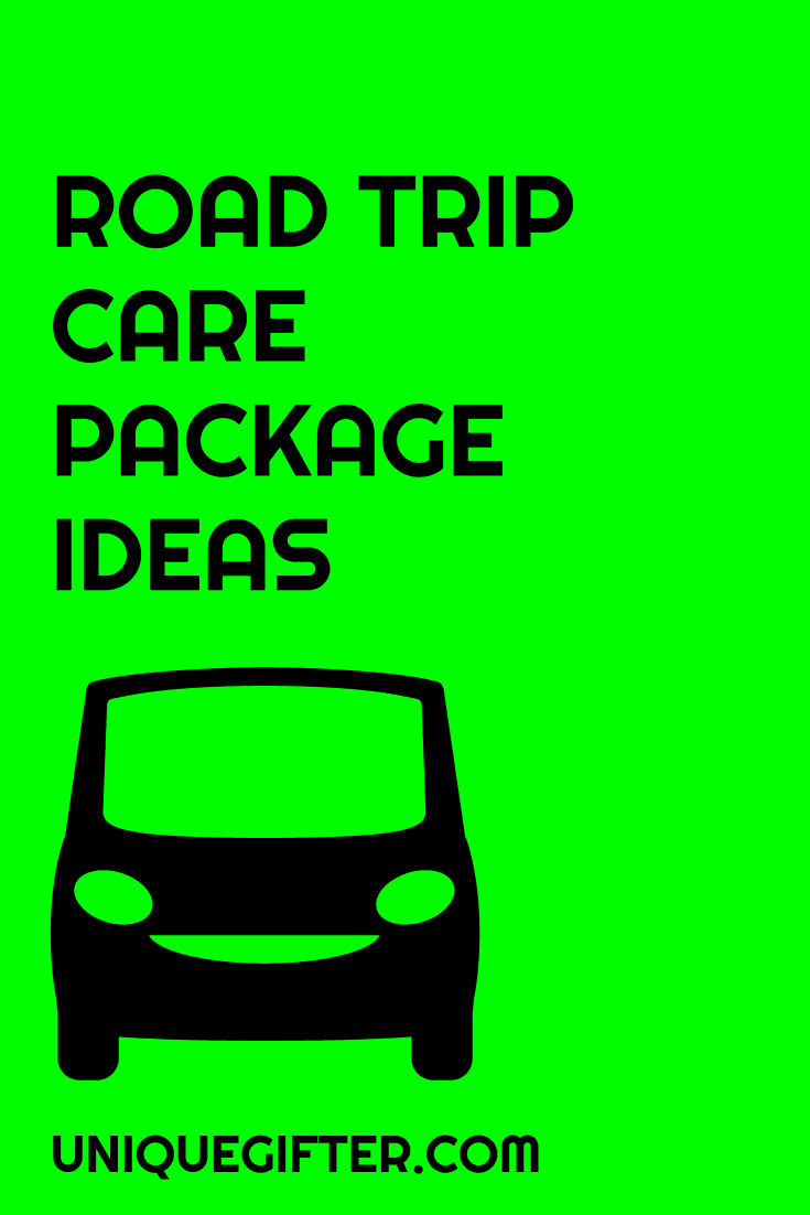 Road Trip Care Package Ideas Unique Gifter