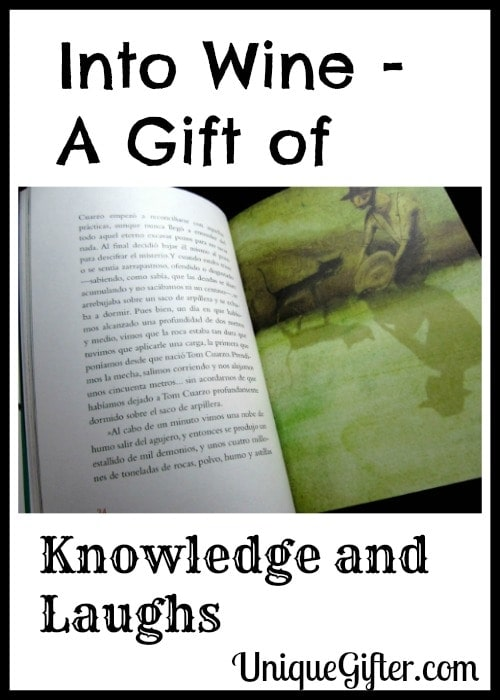 Into Wine – A Gift of Knowledge and Laughs