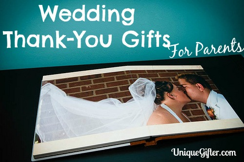 Wedding Thank You Gifts for Parents - Part I