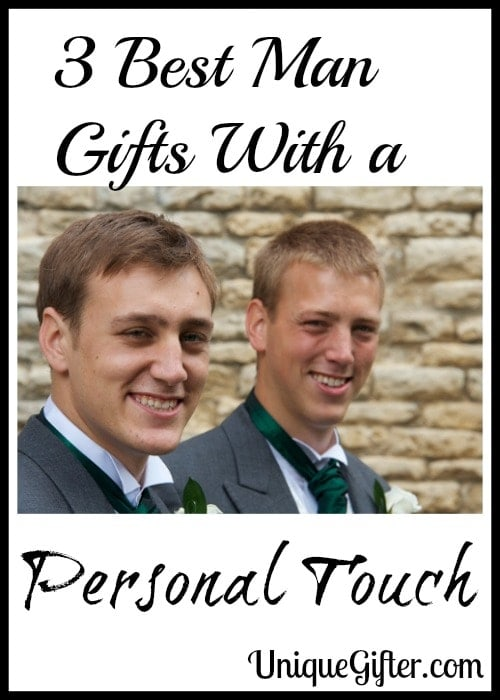 3 Best Man Gifts With a Personal Touch