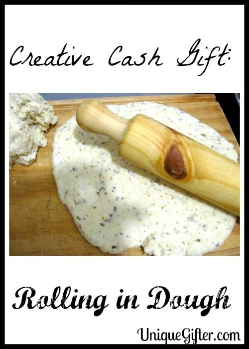 Creative Cash Gift Rolling in Dough