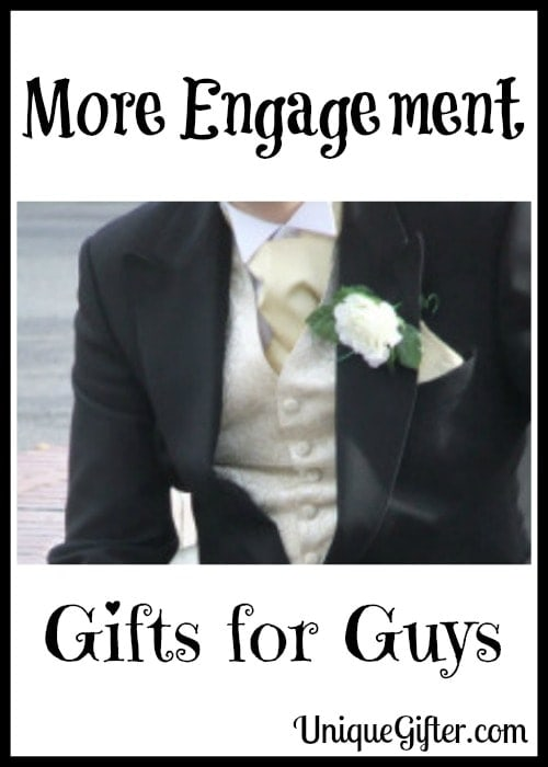 More Engagement Gifts For Guys