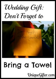 Wedding Gift: Don't Forget to Bring a Towel