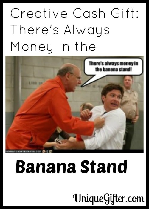 Creative Cash Gift: There's Always Money in the Banana Stand