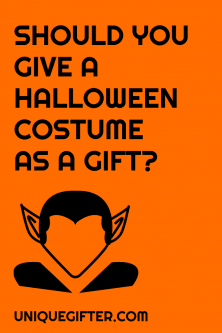 Halloween Costumes as Gifts