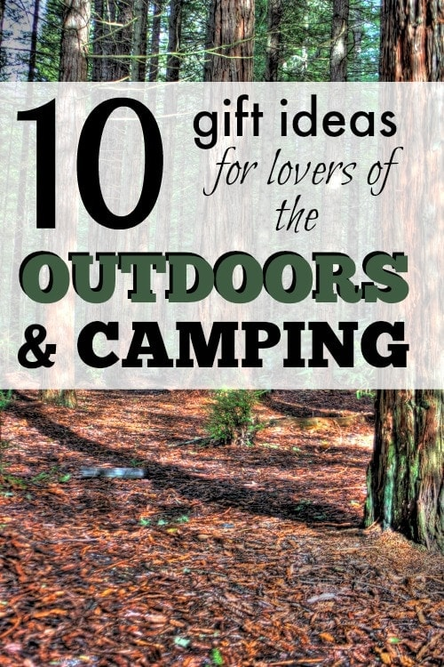 10 Gift Ideas for Lovers of the Outdoors and Camping