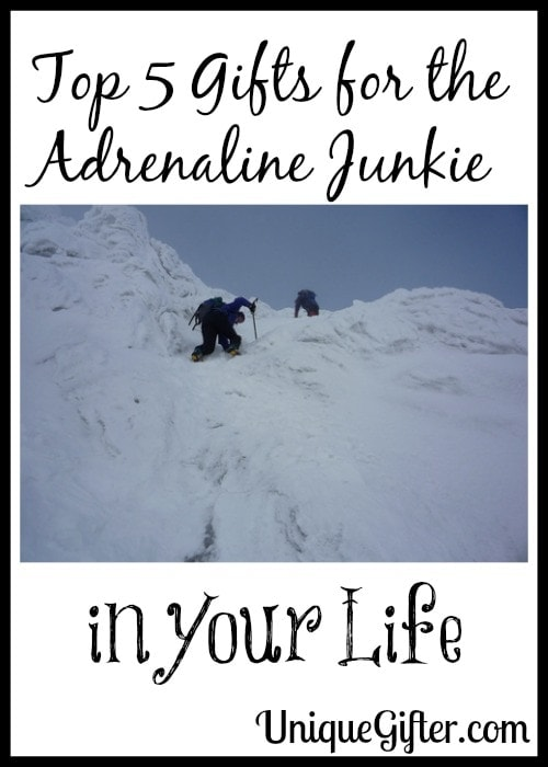 Top 5 Gifts for the Adrenaline Junkie in Your Life