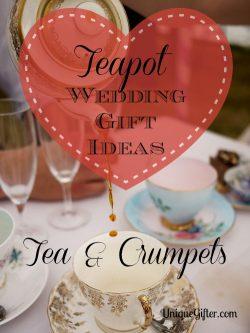 Teapot Wedding Gift Idea
