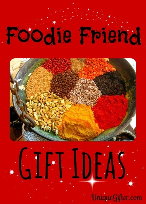 Foodie Friend Gift Ideas