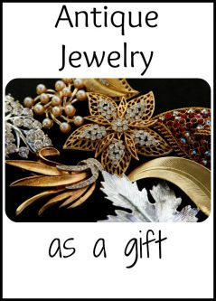 Give a Stunning, Rare and Valuable Gift with Antique Jewellery
