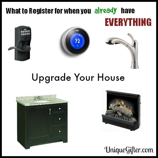 What to Register for - house upgrades