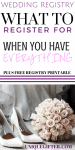 What to Register for When You Already Have Everything | Wedding Registry Checklist | Modern Wedding Gifts | Tips for what to add to my wedding registry | Free Printable List | Fun wedding registry ideas | Items you won't think to register for | Must have wedding registry guide | The only list you need!