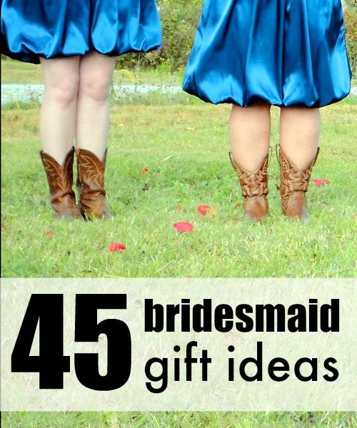45 Bridesmaid Gift Ideas