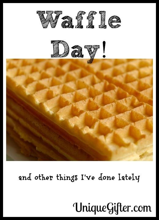 Waffle Day!