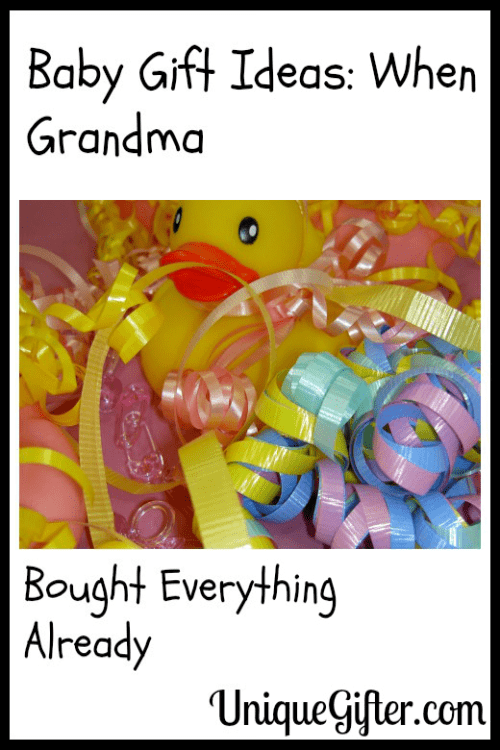 Baby Gift From Grandma : Baby gift ideas when grandma bought everything already