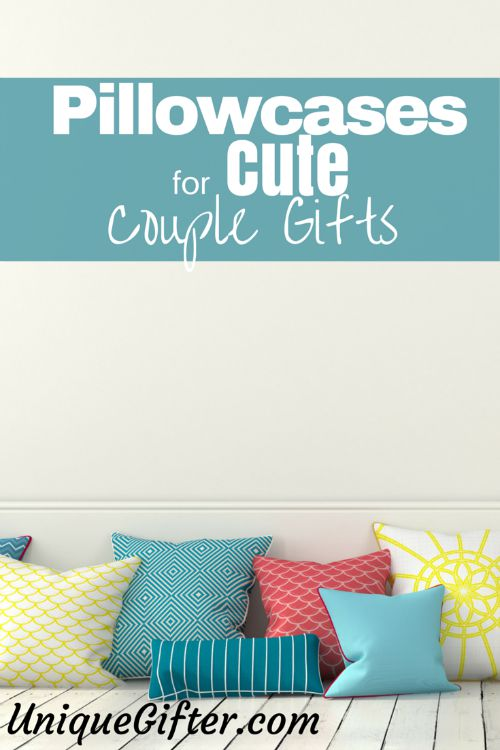 Pillowcases for Cute Couples Gifts