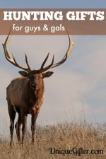 Hunting Gifts for Guys & Gals