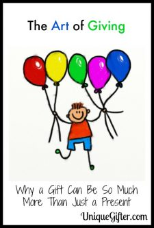 The Art of Giving: Why a Gift Can Be So Much More Than Just a Present