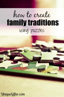 Creating Family Traditions – Puzzles