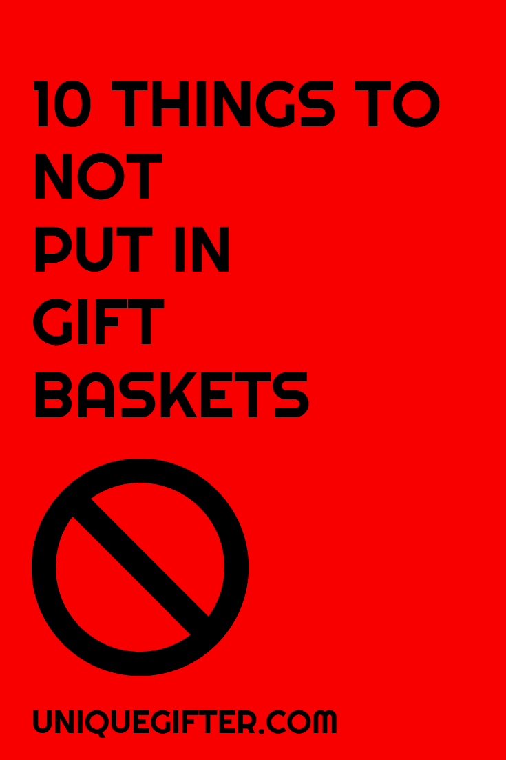 Do you know what to avoid putting in gift baskets? Things that people don't actually want or need? This list has changed the way I think about making gift baskets for gift giving and for fundraisers. Pin it to keep it in mind!