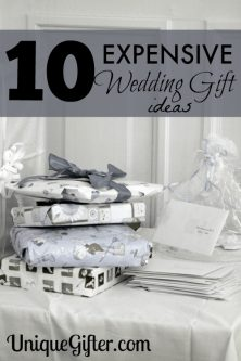10 Expensive Wedding Gift Ideas