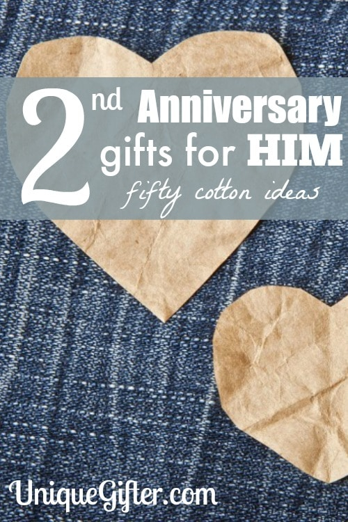 Second Anniversary Gifts For Him 50 Cotton Ideas