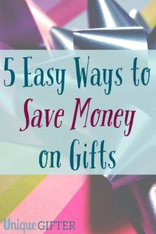 5 Easy Ways to Save Money on Gifts