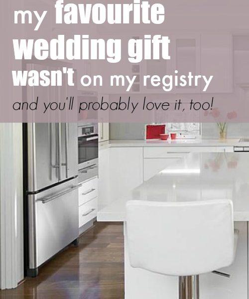 My Favorite Wedding Gift Wasn't on My Registry