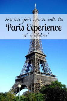 Surprise Your Spouse with the Paris Experience of a Lifetime