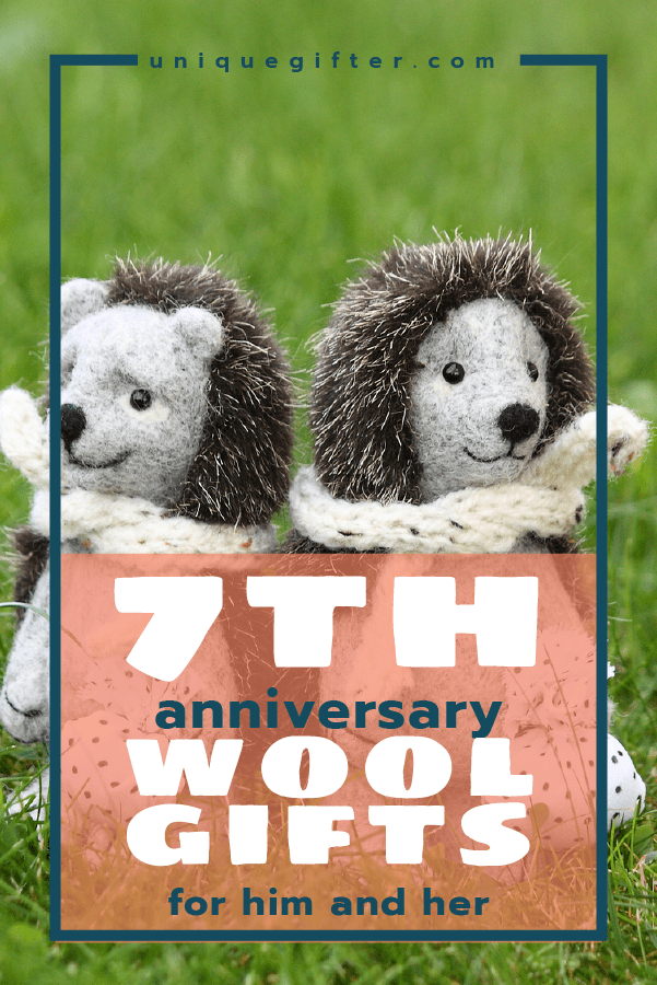 What a coincidence that wool is the traditional anniversary gift for a 7th anniversary - the & 70+ Wool 7th Anniversary Gifts - For Him and Her - Unique Gifter