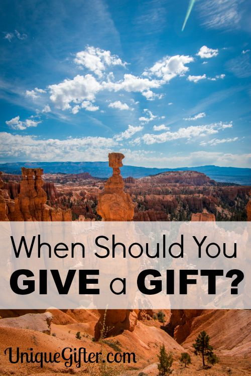 When should you give a gift