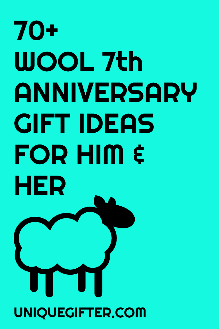 70 wool 7th anniversary gifts for him and her unique What are the traditional wedding anniversary gifts for each year