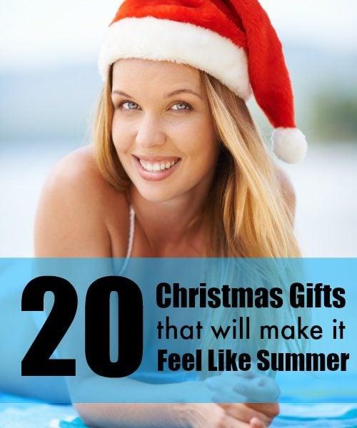 20 Christmas Gifts That Make it Feel Like Summer