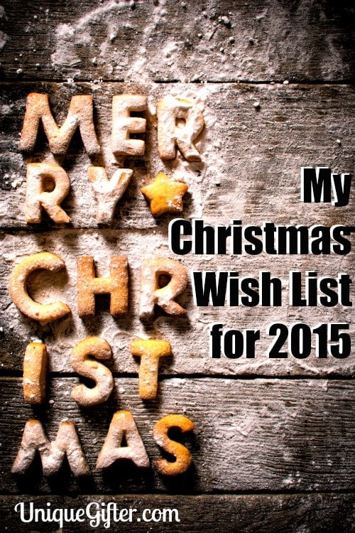 My Christmas Wish List for 2015 - I bet you would love some of this stuff too!